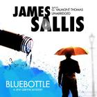 Bluebottle: A Lew Griffin Mystery (Lew Griffin Mysteries (Audio)) Cover Image