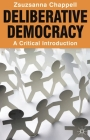 Deliberative Democracy: A Critical Introduction Cover Image