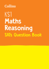 Collins KS1 SATs Revision and Practice - New Curriculum – KS1 Mathematics - Reasoning SATs Question Book Cover Image