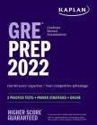GRE Prep 2022: 2 Practice Tests + Proven Strategies + Online (Kaplan Test Prep) Cover Image