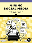 Mining Social Media: Finding Stories in Internet Data Cover Image