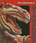 The Little Book of Dinosaurs (Little Book Of...) Cover Image