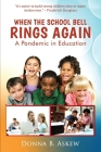 When the School Bell Rings Again: A Pandemic in Education Cover Image