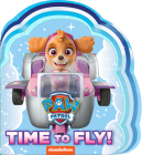 Time to Fly! (PAW Patrol) Cover Image