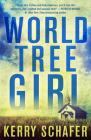 World Tree Girl: A Shadow Valley Manor Novel Cover Image