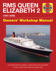 QE2 - Queen Elizabeth 2: 1967-2008 (Owners' Workshop Manual) Cover Image