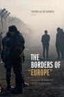 The Borders of Europe: Autonomy of Migration, Tactics of Bordering Cover Image