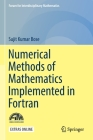 Numerical Methods of Mathematics Implemented in FORTRAN (Forum for Interdisciplinary Mathematics) Cover Image