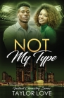 Not My Type Cover Image