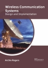 Wireless Communication Systems: Design and Implementation Cover Image