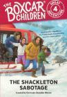 Shackleton Sabotage (Boxcar Children Great Adventure #4) Cover Image