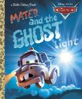 Cars: Mater and the Ghost Light Cover Image