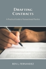 Drafting Contracts - A Practical Guide to Transactional Practice Cover Image