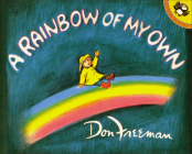 A Rainbow of My Own (Picture Puffin Books) Cover Image