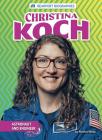 Christina Koch: Astronaut and Engineer Cover Image