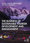 The Business of Sustainable Tourism Development and Management Cover Image