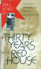 Thirty Years in a Red House: A Memoir of Childhood and Youth in Communist China Cover Image