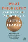 What Philosophy Can Teach You about Being a Better Leader Cover Image