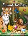 Libro da Colorare per Adulti: Animali Preziosi, combinazione magica a sorpresa. Libro antistress con fantastici animali selvatici, gioielli e sempli Cover Image