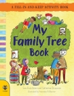 My Family Tree Book: A Fill-in-and-Keep Activity Book (First Records) Cover Image