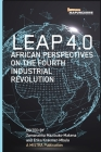 Leap 4.0: African Perspectives on the Fourth Industrial Revolution: African Perspectives on the Fourth Industrial Revolution Cover Image