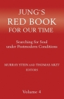 Jung's Red Book for Our Time: Searching for Soul Under Postmodern Conditions Volume 4 Cover Image