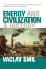 Energy and Civilization: A History Cover Image