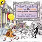 You Can't Take a Balloon Into the Metropolitan Museum Cover Image