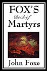 Fox's Book of Martyrs Cover Image