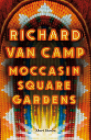 Moccasin Square Gardens: Short Stories Cover Image