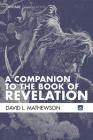 A Companion to the Book of Revelation (Cascade Companions) Cover Image