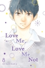 Love Me, Love Me Not, Vol. 8 Cover Image