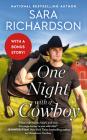 One Night with a Cowboy: Includes a Bonus Novella (Silverado Lake #2) Cover Image