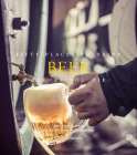 Fifty Places to Drink Beer Before You Die Cover Image