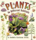 Plants in Different Habitats (Nature's Changes) Cover Image