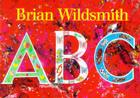 ABC = Brian Wildsmith's ABC Cover Image