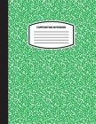 Classic Composition Notebook: (8.5x11) Wide Ruled Lined Paper Notebook Journal (Green) (Notebook for Kids, Teens, Students, Adults) Back to School a Cover Image