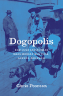 Dogopolis: How Dogs and Humans Made Modern New York, London, and Paris (Animal Lives) Cover Image