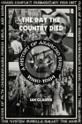 The Day the Country Died: A History of Anarcho Punk 1980–1984 Cover Image