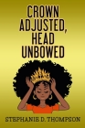 Crown Adjusted Head Unbowed Cover Image