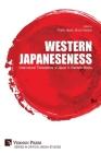 Western Japaneseness: Intercultural Translations of Japan in Western Media Cover Image