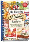 My Favorite Holiday Recipes: Fill in Tried & True Recipes for Year 'Round Holidays to Create Your Own Cookbook! Cover Image