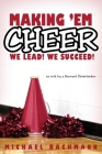 Making 'em Cheer: We Lead! We Succeed! Cover Image