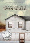 The Emancipation of Evan Walls Cover Image