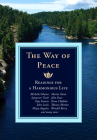 The Way of Peace: Readings for a Harmonious Life Cover Image