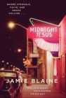 Midnight Jesus: Where Struggle, Faith, and Grace Collide . . . Cover Image