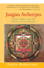 Jungian Archetypes: Jung, Gödel, and the History of Archetypes Cover Image