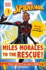 Marvel Spider-Man: Miles Morales to the Rescue!: Meet the amazing web-slinger! (DK Readers Level 1) Cover Image