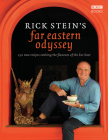 Rick Stein's Far Eastern Odyssey: 150 New Recipes Evoking the Flavours of the Far East Cover Image