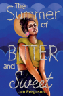 The Summer of Bitter and Sweet Cover Image